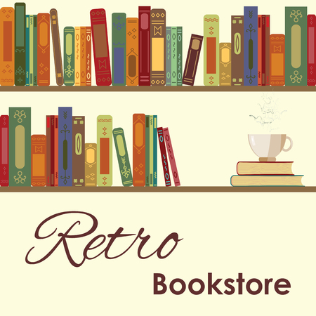 mania: vector illustration of bookshelves with retro style books and with cup of hot coffee near for vintage bookstore concept