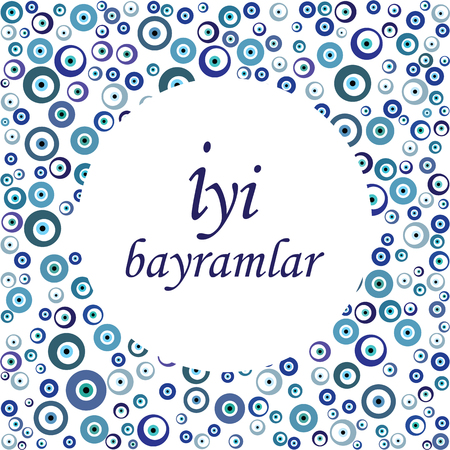 vector illustration of greeting card with blue Turkish eye charms pattern and Iyi bayramlar phrase which means Happy holidays