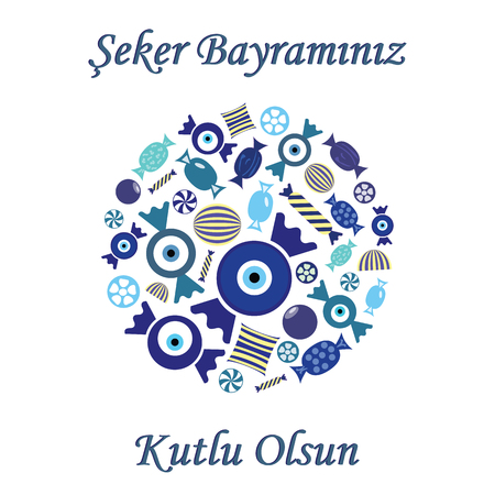 vector illustration / greeting card for Sugar Feast or Seker Bayrami celebrated in Turkey in the end of Ramazan fast with greeting Have a Happy Sugar Feast written in turkish language / with blue sweets in circle design
