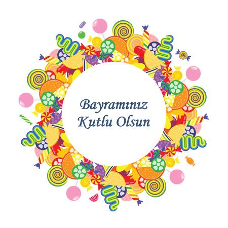 ilustracja wektorowa / kartka z życzeniami na Sugar Feast lub Seker Bayrami obchodzona w Turcji pod koniec Ramazan post z pozdrowieniami Have a Happy Holiday napisanym w języku tureckim / z kolorowymi słodyczami w kształcie koła Ilustracje wektorowe