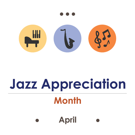 vector illustration for jazz appreciation month in April