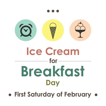 vector illustration for Ice Cream for  breakfast day in February