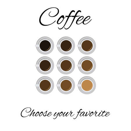 vector illustration / coffee types / choose your favorie coffee text