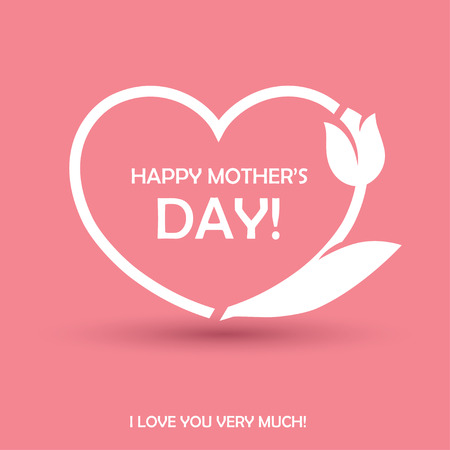 Happy Mothers Day design with heart shape and tulip flower. Can be used as greeting card, or poster for birthday or love theme concept