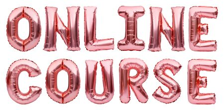 Pink golden words ONLINE COURSE made of inflatable balloons isolated on white background. Rose gold foil balloon letters. Working, training online from home. Staying home, freelance concept Banco de Imagens