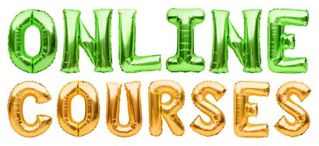 Golden and green words ONLINE COURSES made of inflatable balloons isolated on white. Gold foil balloon letters.Studying, working, training online from home. Staying home, education, freelance concept