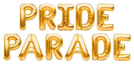 Inflatable golden balloons, letters forming words PRIDE PARADE isolated on white background. LGBT, carnival pride, holiday card, party, freedom, free love concept. Imagens - 149094720