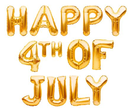 HAPPY 4TH OF JULY words made of golden inflatable balloons on white background. American patriotic holiday, Independence Day, 4 of July. Great USA holiday