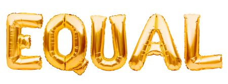 Equality, golden letters made from balloons forming word EQUAL isolated on white background. Pride carnaval, holiday card, party, freedom, free love concept. Zdjęcie Seryjne