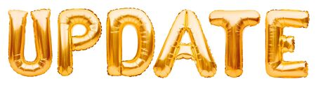 Word UPDATE made of golden inflatable balloons isolated on white background. Helium balloons gold foil forming word update. Up to date, business and information technology concept