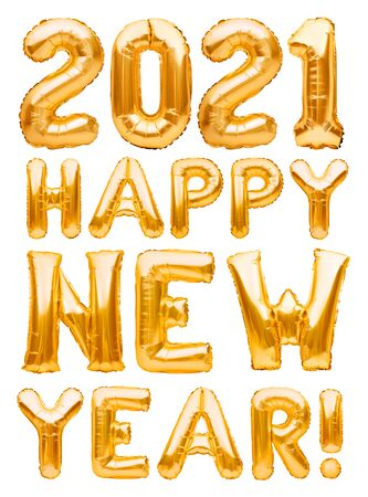Happy New Year 2021 phrase made of golden inflatable balloons isolated on white. Helium balloons forming Happy New Year 2021 congratulation, foil celebration decoration. Imagens - 150070149