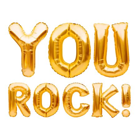 Words YOU ROCK made of golden inflatable balloons isolated on white. Motivation, slang positive affirmation words, gold balloons lettering, message you are the best.