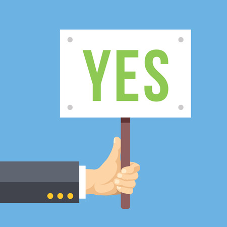 majority: Hands holds sign with YES word. Vote, positive reaction, happiness. Flat vector illustration