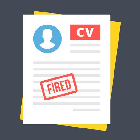 dismissal: CV with fired stamp. Firing, dismissal, discharge, retirement concepts. Modern vector illustration Illustration