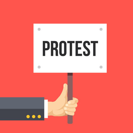 political and social issues: Hand holding protest sign flat illustration. Protest, demonstration, riot, political rally concept Illustration