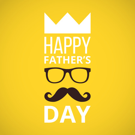 crown: Happy fathers day flat design illustration. Trendy yellow banner with fathers day decoration elements. Words, crown, glasses, mustache. Vector illustration Illustration