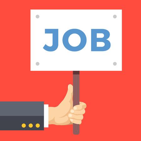 hands holding sign: Hands holding sign, job placard. Employment, job search, unemployment, recruitment. Flat design vector illustration Illustration