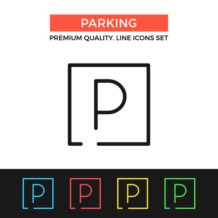 staying: Vector parking icon. Thin line icon Illustration