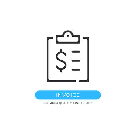 Invoice icon. Clipboard with financial document, tax form, receipt, payment document concepts. Graphic design element. Modern sign, linear pictogram, outline symbol, simple vector thin line icon Ilustração
