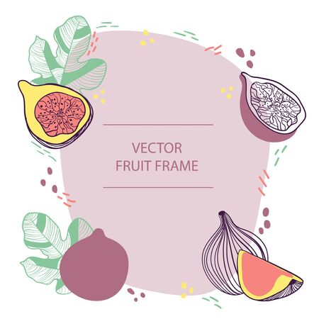 Fruit figs text frame hand drawn flat template. Vector design with botanical illustration of fig fruit. For business, posters, web and print Ilustração