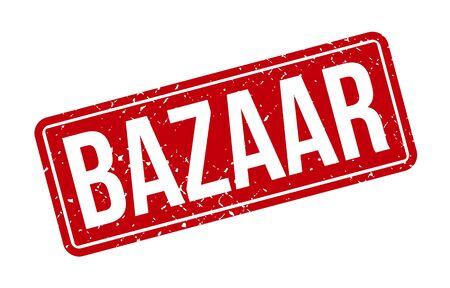 Bazaar Rubber Stamp. Red Bazaar Rubber Grunge Stamp Seal Vector Illustration - Vector