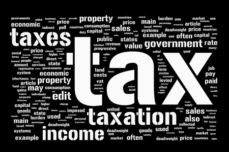 burden: Black and white background with taxes and taxation themed word cloud Illustration