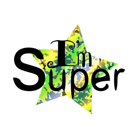inscription Im super with a star with sparkles Illustration