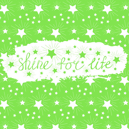shine for life phrase of slogan on the background of a brush stroke of green color postcard.