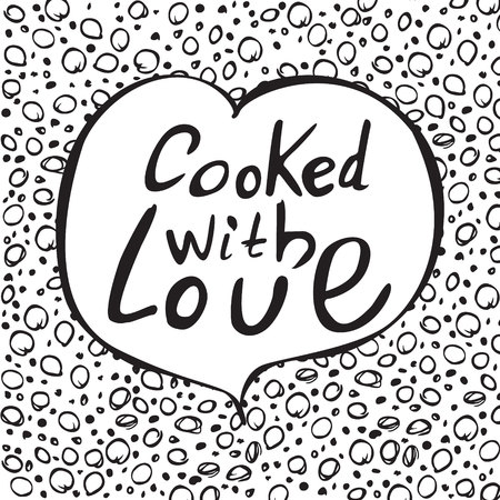 Cooked with love. Unique hand drawn lettering poster with heart.