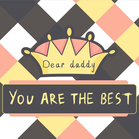 design template with crown, line for fathers day. Best dad
