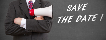 Businessman holding megaphone - Save the date!