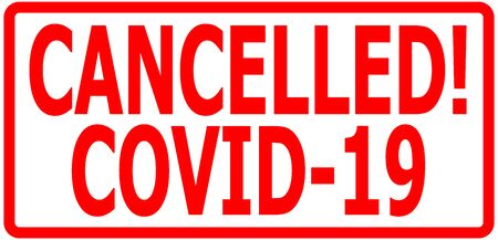 Red stamp CANCELED! COVID-19 isolated on white background Stock Photo