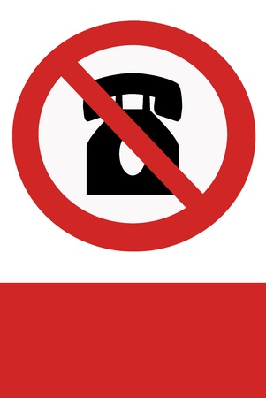 interdict: Red painted signs ban on using phones.