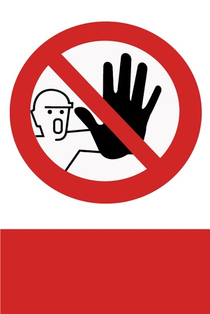 operative: Red painted signs banning all unauthorized persons. Stock Photo