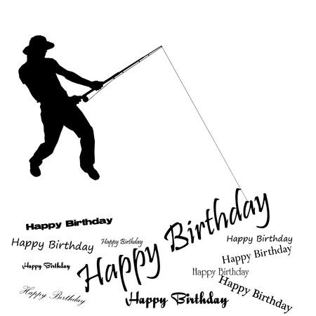 Vector silhouette of fishermen with the words happy birthday. Vector