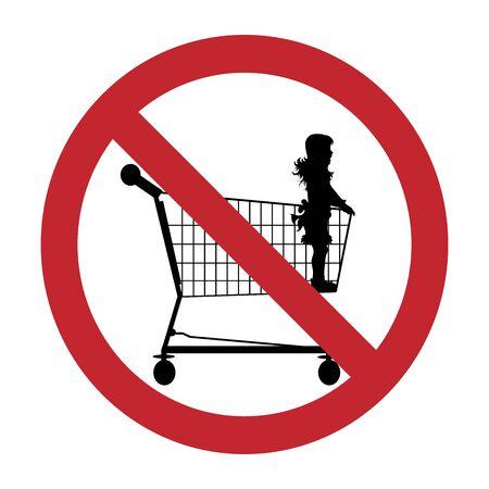 Vector silhouette of do not stay children inside shopping cart on white background. Symbol of prohibition. Illustration