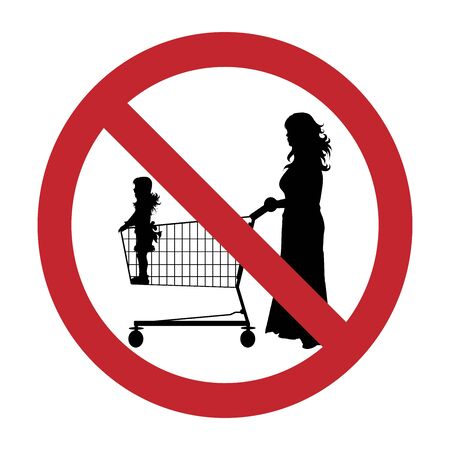 Vector silhouette of do not stay children inside shopping cart on white background. Symbol of prohibition. Ilustrace