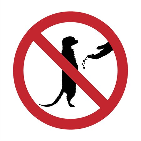 Vector silhouette of do not feeding suricatta mark on white background. Symbol of prohibition.