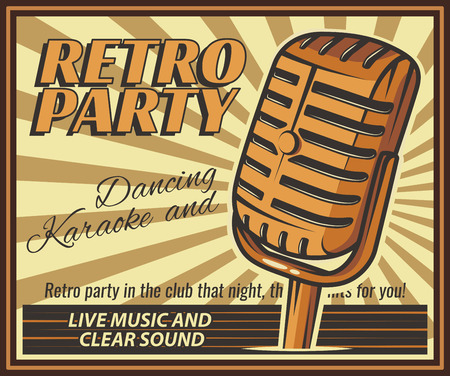 retro party: The poster in vintage style on a retro party banner, invitation, flyer, advertising. Vector illustration of retro disco and dance. Old microphone. Other variations you can find in my portfolio.