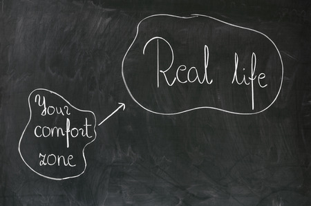 new job: Blackboard concept for leaving your comfort zone behind and moving in to the real life