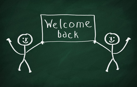 returning: On the blackboard draw two chracters and write Welcome back