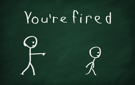 you are fired: On the blackboard draw character and write You