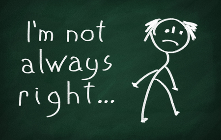 On the blackboard draw character and write Im not always right