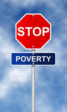 poverty: Stop road sign symbol for fight against the poverty