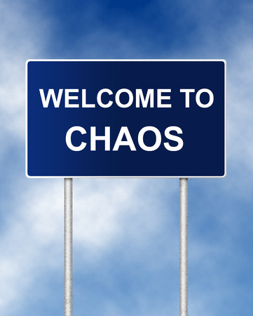 The road sign symbol with text Welcome to chaos