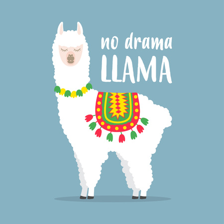 White llama with lettering. No drama llama. Motivational poster for prints. Vector illustration.