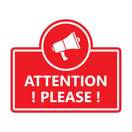 Attention please. Badge with megaphone icon. Vector illustration isolated on white background