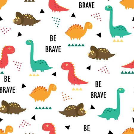 seamless pattern of cute dinosaurs, lettering be brave and geometric elements isolated on white background, little dinosaurs vector illustration for kids fashion