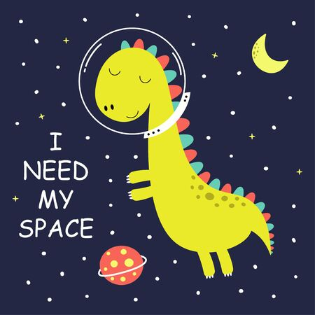 card of dino with stars, moon and lettering I need my space isolated on blue background, dinosaur vector illustration for kids fashion Ilustracja