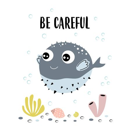 card with cute fugu fish, corals, shellfishes and lettering be careful in scandinavian style on white background, cute baby animals